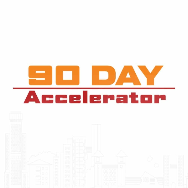 90 Day Accelerator